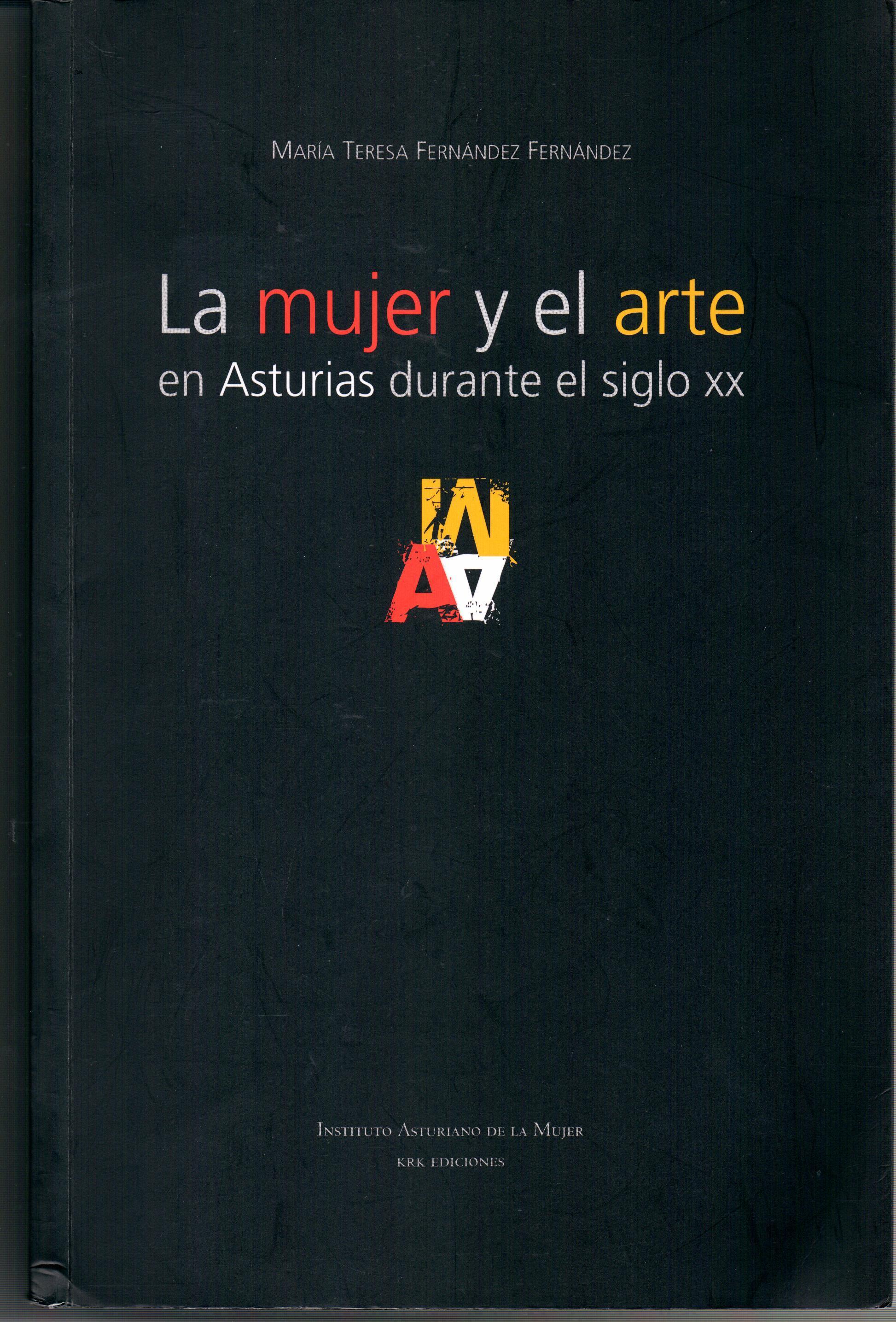 1 Libro - La mujer y el arte en Asturias. Mª Teress Fdez Fdez
